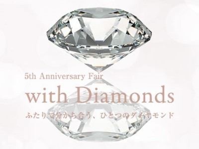 ith 5th Anniversary Fair / with Diamonds
